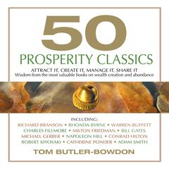 50 Prosperity Classics by Tom Butler-Bowdon
