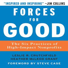 Forces for Good by Leslie R. Crutchfield, Heather McLeod Grant