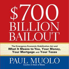 $700 Billion Bailout by Paul Muolo