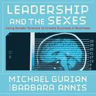 Leadership and the Sexes by Barbara Michael, Annis Gurian