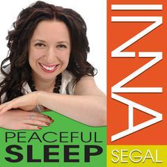 Peaceful Sleep by Inna Segal
