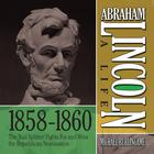 Abraham Lincoln: A Life 1859–1860 by Michael Burlingame