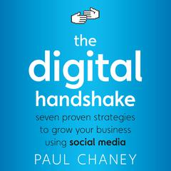 The Digital Handshake by Paul Chaney