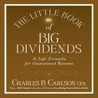 The Little Book of Big Dividends by Charles B. Carlson, Terry Savage