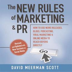 The New Rules of Marketing & PR 2.0 by David Meerman Scott