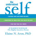 The Undervalued Self by Dr. Elaine N. Aron