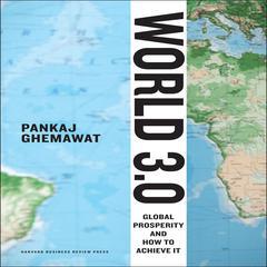 World 3.0 by Pankaj Ghemewat