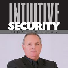 Intuitive Security by Lloyd Vaughan