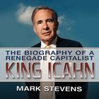 King Icahn by Mark Stevens
