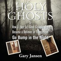 Holy Ghosts by Gary Jansen