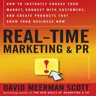 Real Time Marketing and PR by David Meerman Scott