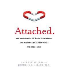 Attached by Amir Levine, MD, Rachel Heller