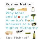 Kosher Nation by Sue Fishkoff