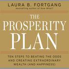 The Prosperity Plan by Laura Berman Fortgang