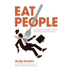Eat People by Andy Kessler