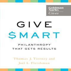 Give Smart by Thomas J. Tierney, Joel L. Fleishman