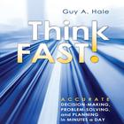 Think Fast! by Guy Hale, Guy A. Hale