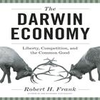 The Darwin Economy by Robert H. Frank