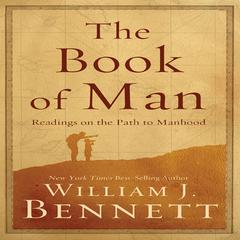 The Book of Man by Dr. William J. Bennett