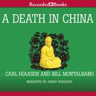 A Death in China by Carl Hiaasen, Bill Montalbano