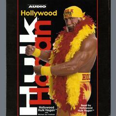 Hollywood Hulk Hogan by Michael Jan Friedman, Hulk Hogan