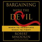 Bargaining with the Devil by Robert Mnookin