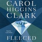 Fleeced by Carol Higgins Clark