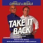 Take It Back by James Carville, Paul Begala
