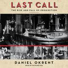 Last Call by Daniel Okrent