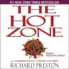 Hot Zone by Richard Preston