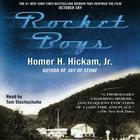 Rocket Boys by Homer Hickam, Homer Hickham, Tom Stechschulte