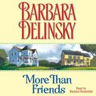 More Than Friends by Barbara Delinsky