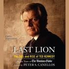 Last Lion by Peter S. Canellos