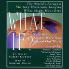 What If...? Vol 3 by Robert Cowley