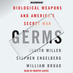Germs by Judith Miller, Stephen Engelberg, William Broad