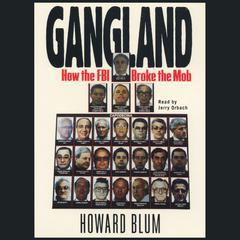Gangland by Howard Blum