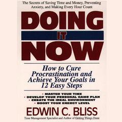 Doing It Now by Edwin Bliss