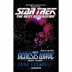 The Star Trek: The Next Generation: The Genesis Wave Book 3 by John Vornholt