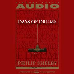 Days of Drums by Philip Selby, Philip Shelby