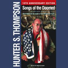 Songs of the Doomed by Hunter S. Thompson
