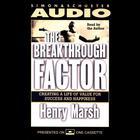 The Breakthrough Factor by Henry Marsh