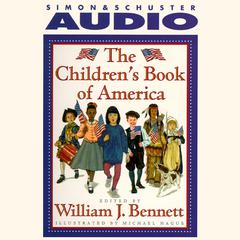 The Children's Book of America by Dr. William J. Bennett