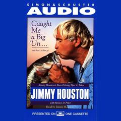 Caught Me A Big'Un...And then I Let Him Go! by Jimmy Houston
