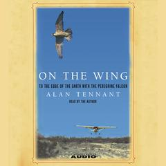 On the Wing by Alan Tennant