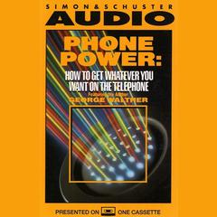 Phone Power by George Walther