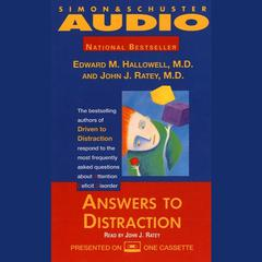Answers to Distraction by Edward M. Hallowell, MD, John J. Ratey, MD