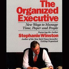 The Organized Executive by Stephanie Winston