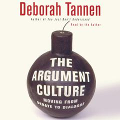 The Argument Culture by Deborah Tannen