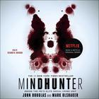 Mindhunter by John Douglas, John E. Douglas, Mark Olshaker