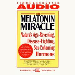 The Melatonin Miracle by Walter Pierpaoli, MD, PhD